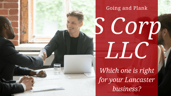 S Corps vs. LLC. Which is right for your business?