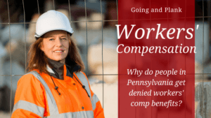 Why are Workers' Compensation Claims Denied in Pennsylvania?