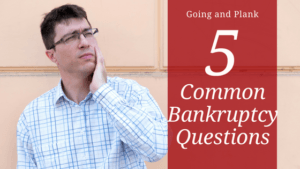 5 Questions to ask if You're Considering Bankruptcy