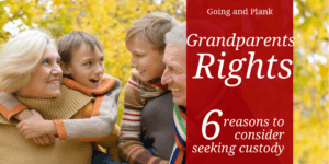 Grandparents' Rights: 6 Reasons to Consider Gaining Custody of a Grandchild