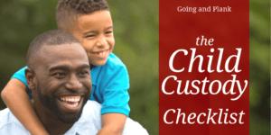 The Child Custody Checklist