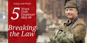 Illegal in PA: Five Ways Your Employer May be Breaking Pennsylvania Employment Laws