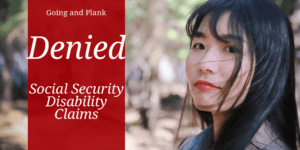 How to Avoid Mistakes When You Appeal a Denied Social Security Disability Claim