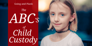 The ABCs of Child Custody in Pennsylvania