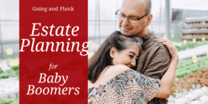Estate Planning for Baby Boomers