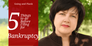 5 Things to Do Before Filing for Bankruptcy