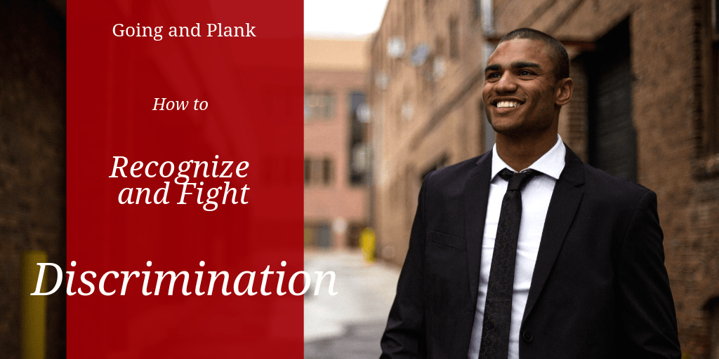 Know How to Recognize and Fight Workplace Discrimination