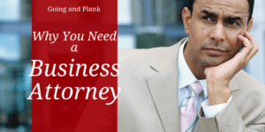 Why Your Lancaster County Business Needs an Experienced Business Attorney