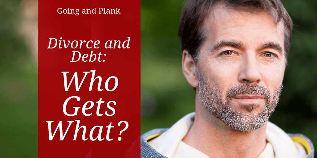 Divorce and Debt: Who Gets What?
