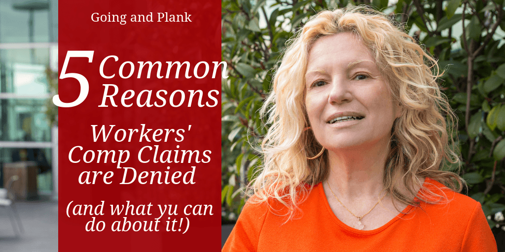 5 Common Reasons Workers' Comp Claims are Denied (and What you can do to Challenge Them.)