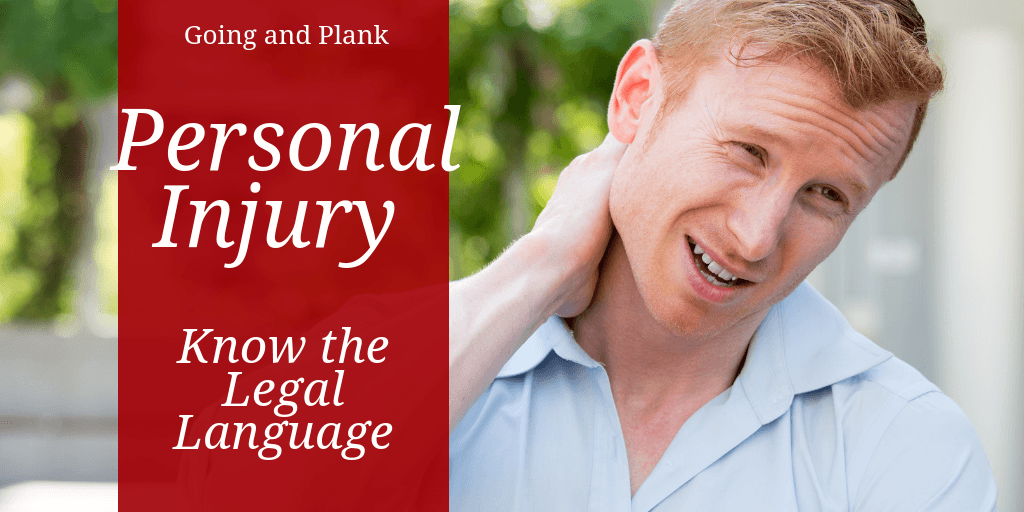 Need a Personal Injury Attorney? Know the Legal Language