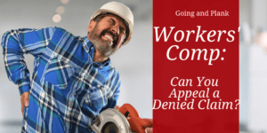 Workers' Comp: Can You Appeal a Denied Claim?