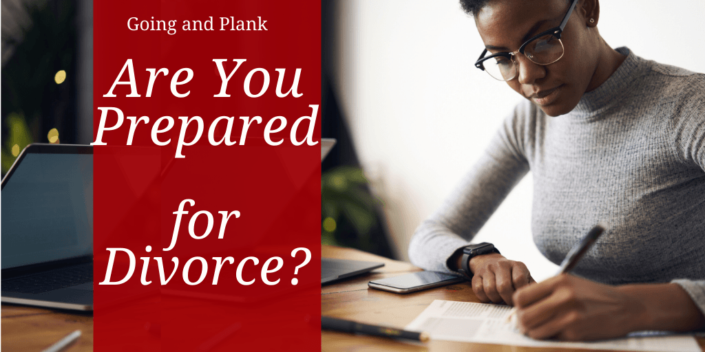 Are You Prepared for a Divorce?
