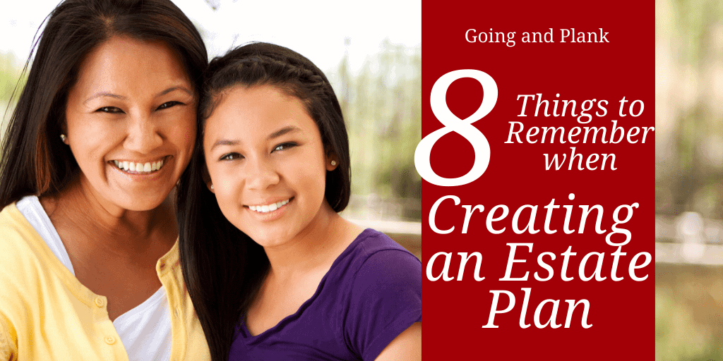 8 Things to Consider for Estate Planning
