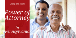 Understand the Power of Power of Attorney in Pennsylvania