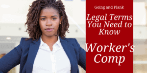 Workers' Comp: Legal Terms You Need to Know