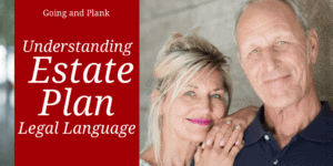 Estate Planning: Legal Terms You Need to Know