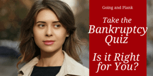 A Lancaster County Bankruptcy Quiz  When is Chapter 7 (or Chapter 13) a Good Idea