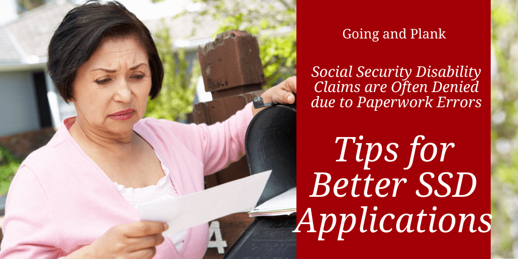 Social Security Disability Claims are Often Denied due to Paperwork Errors. We Give Tips for Better Applications Here.